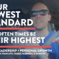 your lowest standard often their highest